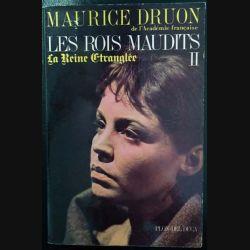 1. Les Rois maudits 2 La Reine étranglée de Maurice Druon aux éditions Plon - Del duca