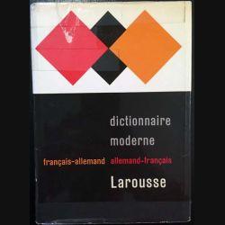 1. Dictionnaire moderne français - allemand aux éditions Larousse