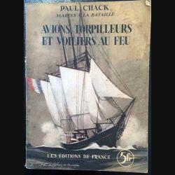 1. Avions torpilleurs et voiliers au feu de Paul Chack aux éditions de France