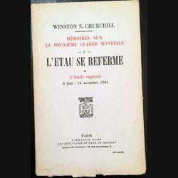 1. L'étau se referme Tome 1 L'Italie capitule 6 juin - 12 novembre 1943 de Winston S. Churchill aux éditions Librairie Plon