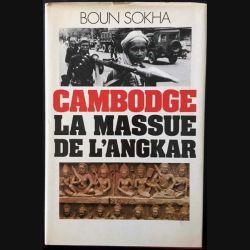 1. Cambodge la massue de l'Angkar de Boun Sokha