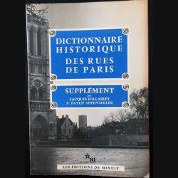 1. Dictionnaire historique des rues de Paris supplément de Jacques Hillairet et P. Payen-Appenzeller aux éditions de Minuit