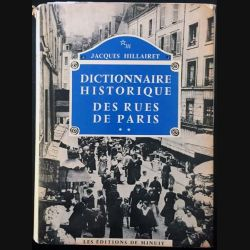 1. Dictionnaire historique des rues de Paris Tome 2 de Jacques Hillairet aux éditions de Minuit