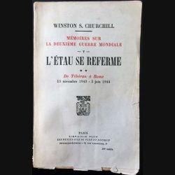 1. L'étau se referme Tome 2 13 novembre 1943 - 5 juin 1944 de Winston S. Churchill aux éditions Librairie Plon