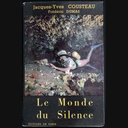 1. Le Monde du silence de Jacques-Yves Cousteau et Frédéric Dumas aux éditions de Paris