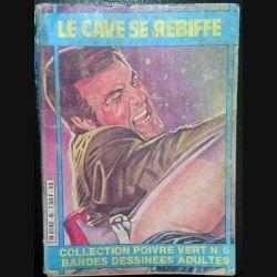 1. La cave se rebiffe collection poivre vert n°6