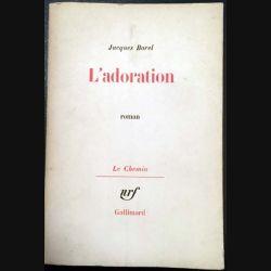 1. L'adoration de Jacques Borel aux éditions Gallimard