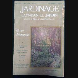 1. Jardinage La maison - Le jardin fondé par Georges Truffaut en 1911 Mars 1928 n°121