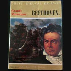 1. Chefs d'oeuvre de l'art n°17 - Grands musiciens Beethoven aux éditions Hachette - Fabbri