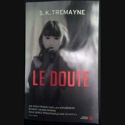 1. Le doute de S.K. Tremayne aux éditions Presses de la cité