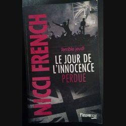1. Le jour de l'innocence perdue de Nina French aux éditions Fleuve noir