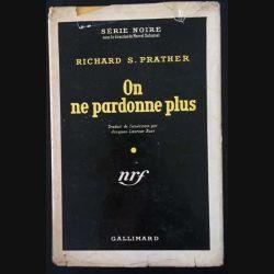 1. On ne pardonne plus de Richard S. Prather aux éditions Gallimard