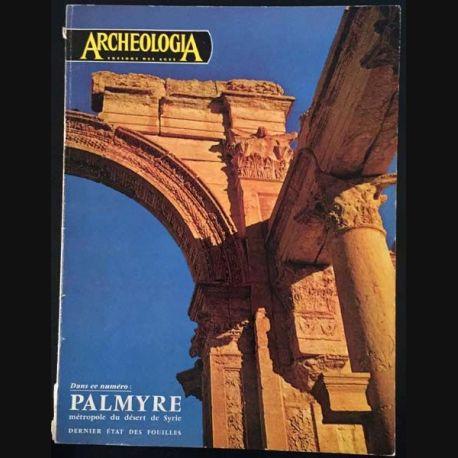 1. Archeologia n°6 - Palmyre métropole du désert de Syrie