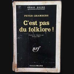 1. C'est pas du folklore ! de Peter Chambers aux éditions Gallimard