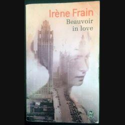 1. Beauvoir in love de Irène Frain aux éditions Michel Lafon