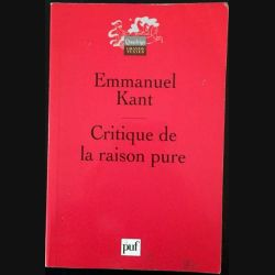 1. Critique la raison pure de Emmanuel Kant aux éditions Presses universitaire de France