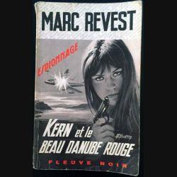 1. Kern et le beau danube rouge de Marc Revest aux éditions Fleuve noir