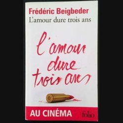 1. L'amour dure trois ans de Frédéric Beigbeder aux éditions Gallimard