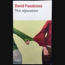 1. Nos séparations de David Foenkinos aux éditions Gallimard