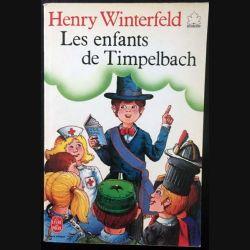 1. Les enfants de Timpelbach de Henry Winterfeld aux éditions Hachette