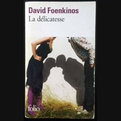 1. La délicatesse de David Foenkinos aux éditions Gallimard