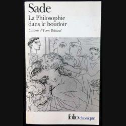 1. La Philosophie dans le boudoir de Sade aux éditions Gallimard