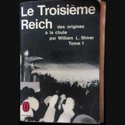 1. Le troisième Reich des origines à la chute Tome 1 de William L. Shirer aux éditions Stock