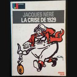 1. La crise de 1929 de Jacques Néré aux éditions Armand Colin