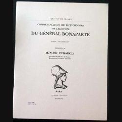 1. Commémoration du bicentenaire de l'élection du général Bonaparte de M. Marc Fumaroli aux éditions Palais de l'institut