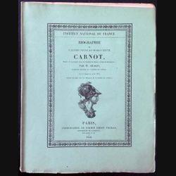 1. Biographie de Lazare-Nicolas-Marguerite Carnot par M. Arago aux éditions Typographie de Firmin-Didot