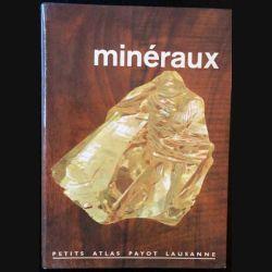 1. Minéraux et roches n°43 de Albert Streckeisen aux éditions Librairie Payot Lausanne