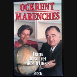 1. Dans le secret des princes de Christine Ockrent et Comte de Marenches aux éditions Stock