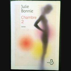 1. Chambre 2 de Julie Bonnie aux éditions Belfond