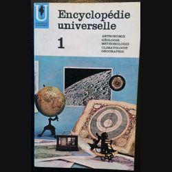 1. Encyclopédie universelle 1 - Astronomie - Géologie - Météorologie - Climatologie - Géographie