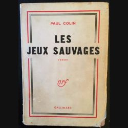 1. Les jeux sauvages de Paul Colin aux éditions Gallimard