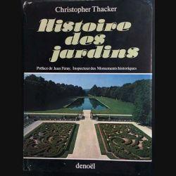 1. Histoire des jardins de Christopher Thacker aux éditions Denoël
