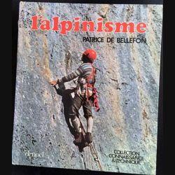 1. L'alpinisme de Patrice De Bellefon aux éditions Denoël