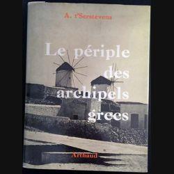 1. Le périple des archipels grecs de A. t'Serstevens aux éditions Arthaud