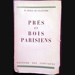 1. Prés et bois parisiens de R. Héron de Villefosse aux éditions des Portiques