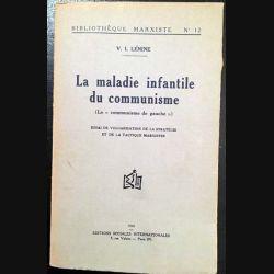 1. La maladie infantile du communisme essai de vulgarisation de la stratégie et de la tactique marxistes de V. I. Lénine
