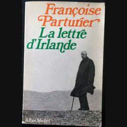1. La lettre d'Irlande de Françoise Parturier aux éditions Albin Michel