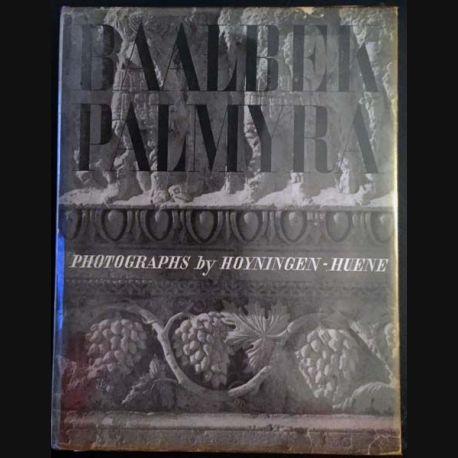1. Baalbek - Palmyra de Hoyningen - Huene aux éditions J.J Augustin