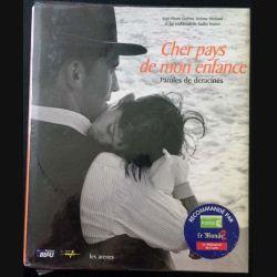 1. Cher pays de mon enfance Paroles de déracinés de Jean-Pierre Guéno, Jérôme Pecnard aux éditions Les arènes