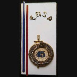 POLICE : insigne métallique de la 45° promotion de l'école nationale supérieure de police de fabrication Ballard