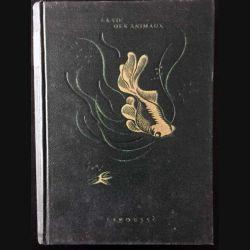 1. La vie des animaux Tome 1 de Léon Bertin aux éditions Librairie Larousse