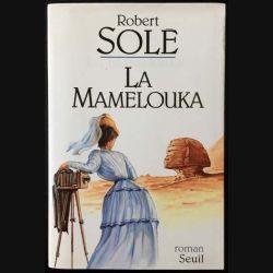 1. La Mamelouka de Robert  Solé aux éditions du Seuil