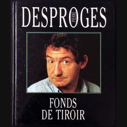 1. Fonds de tiroir de Pierre Desproges aux éditions France loisirs
