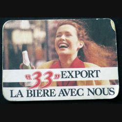 DESSOUS DE VERRE A BIÈRE 33 export de largeur 12,7 cm