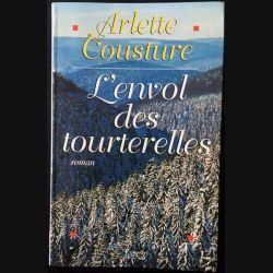 1. L'envol des tourterelles de Arlette Cousture aux éditions Albin Michel