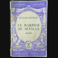 1. Le barbier de Séville de Beaumarchais aux éditions Librairie Larousse